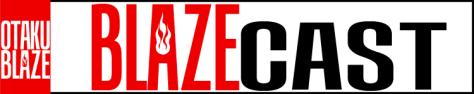 Show - BlazeCast