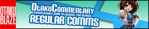 Show - OtakuCommentary Regular Comms